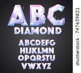 diamond alphabet font in the...   Shutterstock .eps vector #747659821
