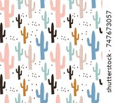 seamless pattern with cactuses... | Shutterstock .eps vector #747673057