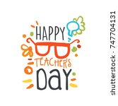 happy teachers day abstract...   Shutterstock .eps vector #747704131