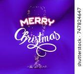 merry christmas. champagne... | Shutterstock . vector #747824647