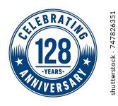 128 years anniversary logo... | Shutterstock .eps vector #747826351