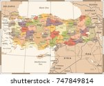 turkey map   vintage detailed... | Shutterstock .eps vector #747849814