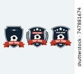soccer football club logo badge ... | Shutterstock .eps vector #747881674