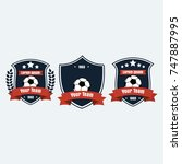 soccer football club logo badge ... | Shutterstock .eps vector #747887995