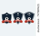 soccer football club logo badge ... | Shutterstock .eps vector #747889621