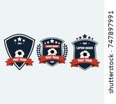 soccer football club logo badge ... | Shutterstock .eps vector #747897991