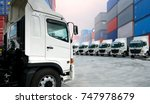 new trucking fleet in container ... | Shutterstock . vector #747978679