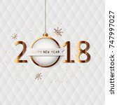 happy new year 2018 card with... | Shutterstock .eps vector #747997027
