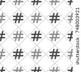 hashtag icon seamless pattern.... | Shutterstock .eps vector #748003921