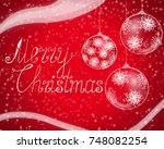 red merry christmas greeting... | Shutterstock . vector #748082254