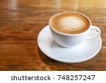 hot coffee cappuccino cup with... | Shutterstock . vector #748257247