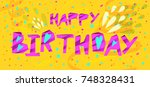 happy birthday card  very crazy ... | Shutterstock .eps vector #748328431