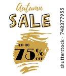 autumn sale golden lettering... | Shutterstock .eps vector #748377955