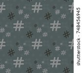 hashtag icon seamless pattern.... | Shutterstock .eps vector #748456945