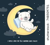 good night print with cute bear ... | Shutterstock .eps vector #748509751