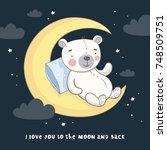 good night print with cute bear ... | Shutterstock .eps vector #748509751