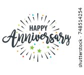 happy anniversary design... | Shutterstock .eps vector #748514254