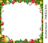 christmas tree decorated frame... | Shutterstock . vector #748521541