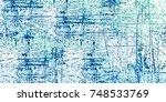 multicolor grunge background.... | Shutterstock . vector #748533769