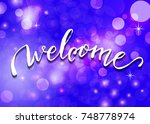 welcome   hand lettering.... | Shutterstock . vector #748778974