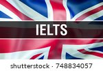 ielts exam. ielts uk england  ... | Shutterstock . vector #748834057