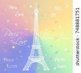love paris text. eiffel tower... | Shutterstock . vector #748881751