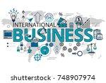 international business concept...   Shutterstock .eps vector #748907974