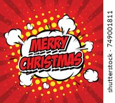 comic style merry christmas... | Shutterstock .eps vector #749001811