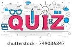 quiz line concept. vector... | Shutterstock .eps vector #749036347
