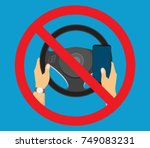 no cell phone  while driving.... | Shutterstock .eps vector #749083231