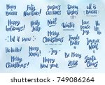 set of holiday greeting quotes... | Shutterstock .eps vector #749086264