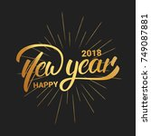 new year. happy new year 2018... | Shutterstock . vector #749087881