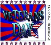 veterans day  3d illustration  ... | Shutterstock . vector #749097769