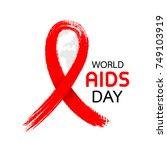 world aids day. aids awareness... | Shutterstock .eps vector #749103919