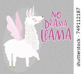 "fun poster "" no drama llama""... | Shutterstock .eps vector #749112187"