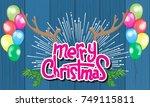 merry christmas lettering... | Shutterstock .eps vector #749115811