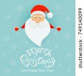 happy santa claus behind a blue ... | Shutterstock .eps vector #749140099