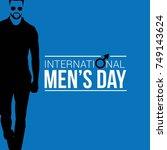 international men's day vector... | Shutterstock .eps vector #749143624
