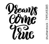 dreams come true. hand drawn... | Shutterstock .eps vector #749145385