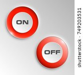 web round button on   off... | Shutterstock .eps vector #749203531