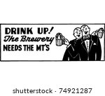 drink up   retro ad art banner | Shutterstock .eps vector #74921287