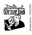 drive inn   retro ad art banner   Shutterstock .eps vector #74921293