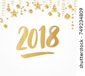 greeting card with 2018 hand... | Shutterstock .eps vector #749234809