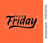 black friday sale sign....   Shutterstock .eps vector #749243761