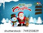 santa claus  snowman and... | Shutterstock .eps vector #749253829