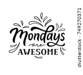 mondays are awesome. days of... | Shutterstock .eps vector #749270371