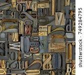 antique letterpress printing... | Shutterstock . vector #749284795