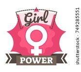 girl power badge  logo or icon... | Shutterstock .eps vector #749285551