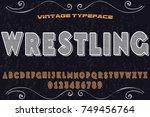 vintage font typeface...   Shutterstock .eps vector #749456764