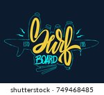 surfing concept for shirt print ... | Shutterstock .eps vector #749468485